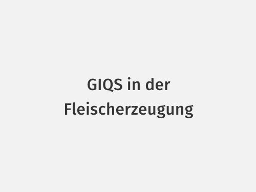 GIQS in der Fleischerzeugung